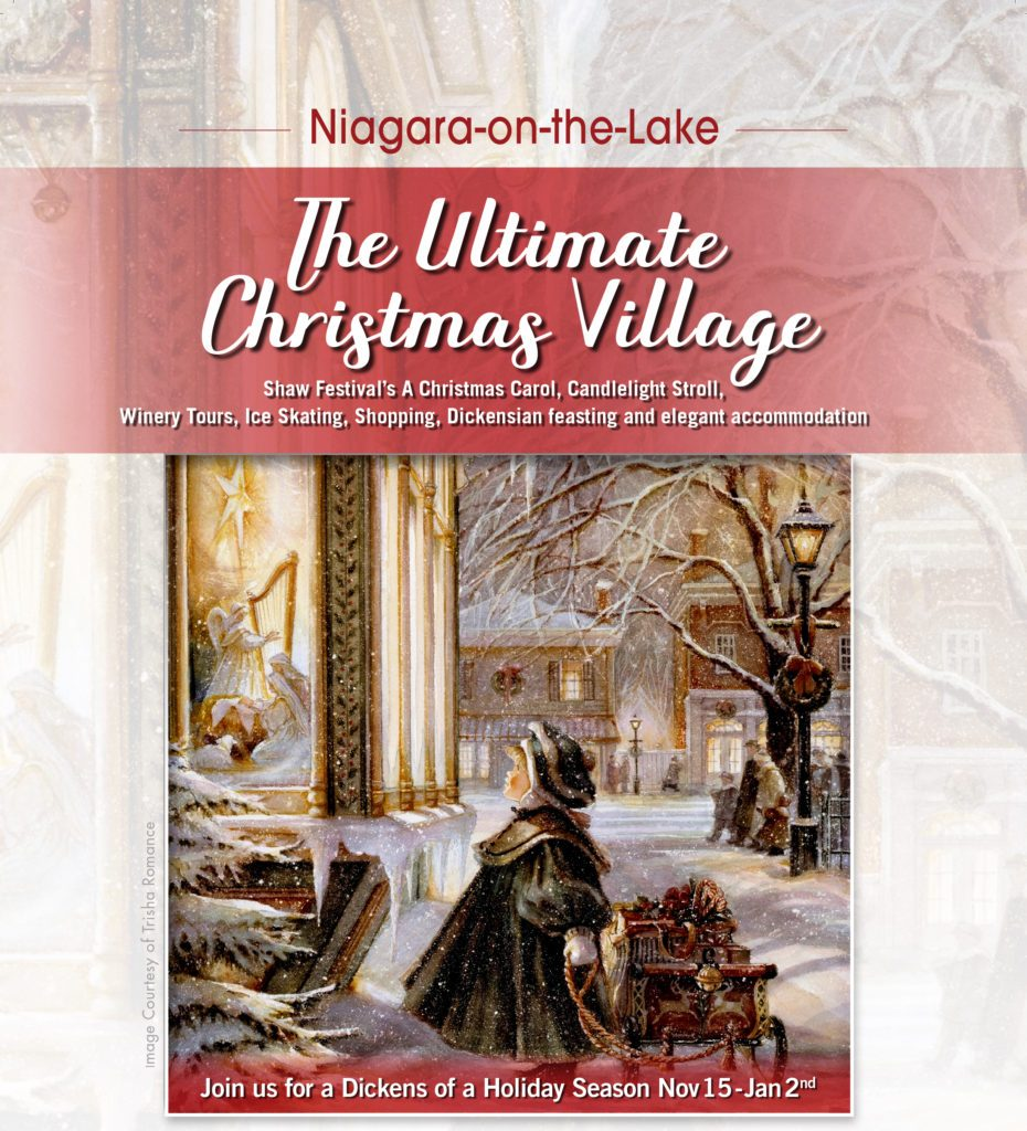 Niagara-on-the-Lake Holiday Event. The Ultimate Christmas Village.